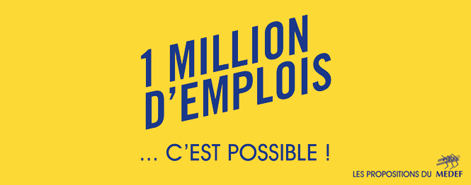 MEDEF / 1 million d'emplois
